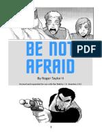 FTA-BE NOT AFRAID