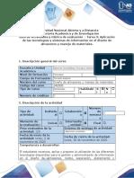 Guía de actividades y rúbrica de evaluación – Tarea 3 Aplicación de las tecnologías y sistemas de información en el diseño de almacenes y manejo d