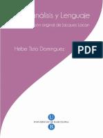 Psicoanálisis y Lenguaje - La aportación original de Jacques Lacan Tizio, Hebe