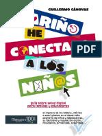 CARIÑO, HE CONECTADO A LOS NIÑOS. Guía sobre salud digital para familias y educadores - GUILLERMO CANOVAS.pdf