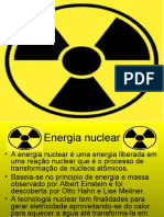 trabalhoenergianuclear1-7-110922211744-phpapp02