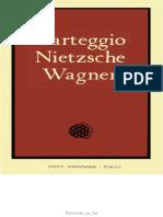 Carteggio Nietzsche-wagner