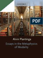 Plantinga, Essays in the Metaphysics of Modality