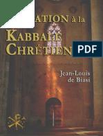 Initiation a la Kabbale chretie - Jean-Louis DE BIASI