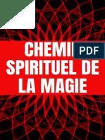 CHEMIN SPIRITUEL DE LA MAGIE (F - HASSAN R
