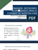 TOMANDO DECISIONES RESPONSABLES PARA EL CUIDADO DE NUESTRA VIDA