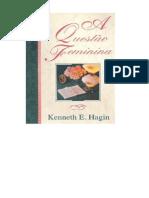 A Questão Feminina Kenneth E. Hagin