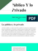 Lo Público Y lo Privado
