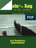 Marcela y el Rey al fin juntos - Luis Humberto Crosthwaite