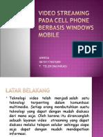 Video streaming pada cell phone berbasis windows mobile