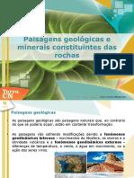 Paisagens_geológicas_e_minerais_constituintes_das_rochas