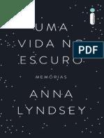 Uma Vida No Escuro - Anna Lindsey