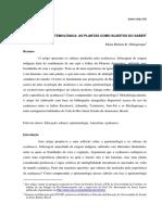 UMA HERESIA EPISTEMOLÓGICA AS PLANTAS COMO SUJEITO DO SABER - MARIA BETÂNIA