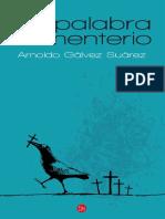 Arnoldo Gálvez, Pájaros