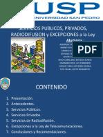 201103 EXPO V 07 SVCIOS PUBLICOS PRIVADOS RADIODIFUSION EXCEPCIONES V 06 (1)