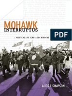 Mohawk Interruptus Political Life Across the Borders of Settler States by Audra Simpson
