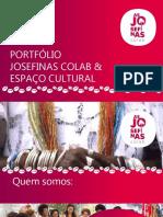 Apresentação Josefinas Colab e Espaço Cultural