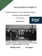 Delirios Utópicos Suicidas en el Siglo 21. La filosofía, la naturaleza humana y el colapso de la civilización