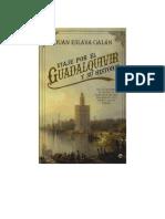 Eslava Galan Juan - Viaje Por El Guadalquivir Y Su Historia