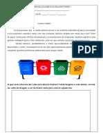 Atividade de coleta seletiva do lixo