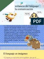 La importancia del lenguaje y la comunicación