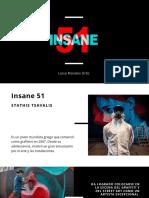 Insane 51