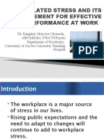 WORK RELATED STRESS AND ITS MANAGEMENT FOR EFFECTIVE   PERFORMANCE AT WORK..pptx