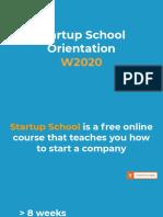 Startup School Orientation