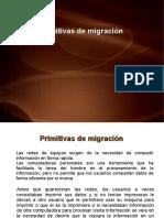 Diapositiva3 [Primitivas de migración].pdf