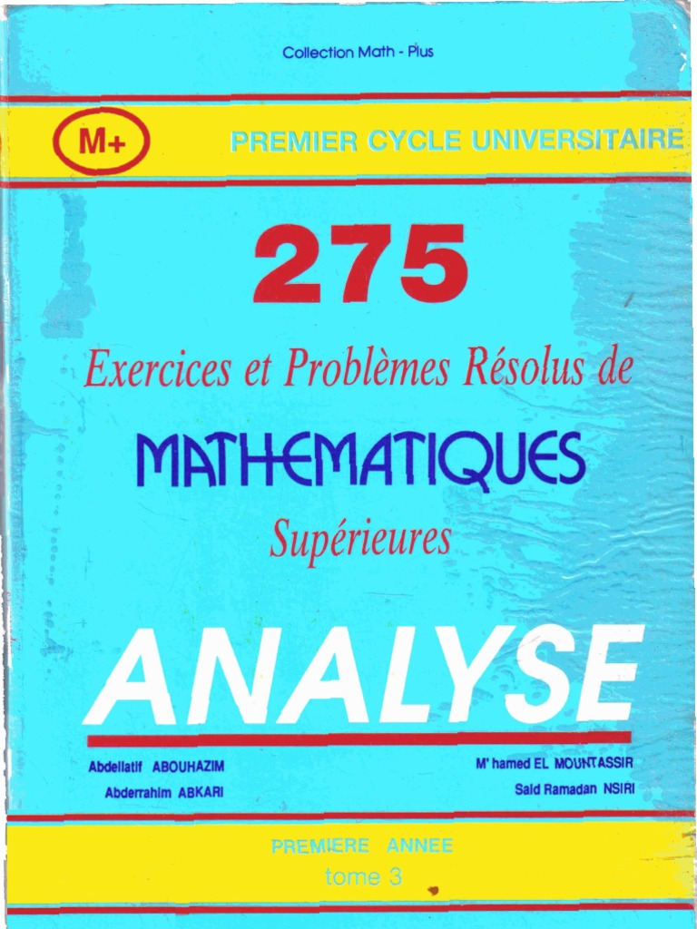 275 Exercices Et Problemes Danalyse Resolus Superieure