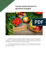 Sprijin financiar pentru fermierii în agricultura ecologică