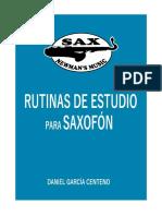 Rutinas para estudiar saxofón por Daniel García Centeno.pdf