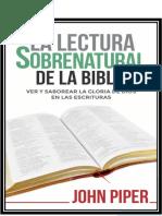 John Piper - Leyendo la Biblia de manera sobrenatural.pdf