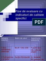 Fise de evaluare cu indicatori de calitate specfici