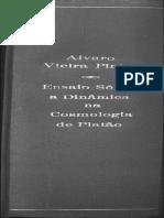 Ensaio Sôbre a Dinâmica Na Cosmologia de Platão  Vieira Pinto, Álvaro