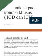 Komunikasi Pada Kondisi Khusus ( IGD Dan ICU)