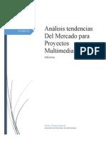 Análisis tendencias Del Mercado para Proyectos Multimedia