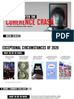 What Comes After the Coherence Crash