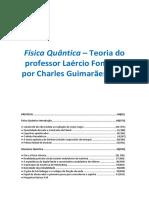 Física Quântica - Teoria do professor Laércio Fonseca, por Charles Guimarães F