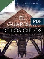 El guardian de los cielos- Jorge Magano