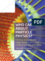 Who cares about particle physics  making sense of the Higgs boson, the Large Hadron Collider and CERN by Gagnon, Pauline (z-lib.org)