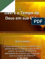 Lição 4 - Davi e o tempo de Deus em sua vida