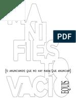 Fernando van de Wyngard. Manifiesto vacío (o anunciando que no hay nada que anunciar) (2017)