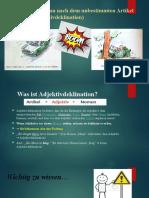Adjektivdeklination nach dem unbestimmten Artikel