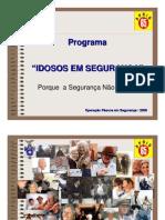 SENSIBILIZAÇÃO IDOSOS PáscoaSegura2008