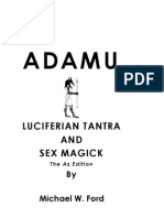 Michael W. Ford - Adamu - Luciferian Tantra and Sex Magick