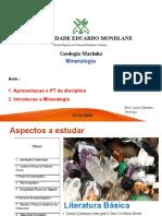 Aula 1.Introdução a Mineralogia.