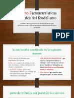 turno 3)características sociales del feudalismo.pptx