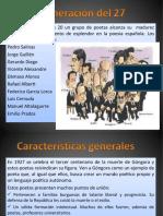 La Generación Del 27. Vanguardia y Rehumanización. Miguel Hernández