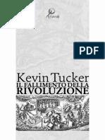 Kevin Tucker - Il Fallimento della Rivoluzione